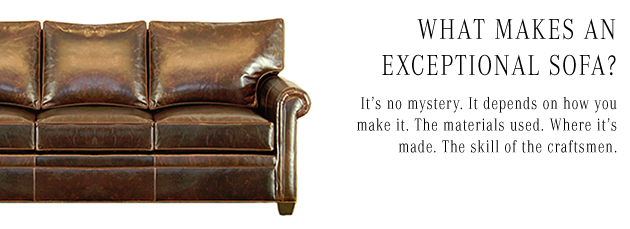 What Makes an exceptional sofa?